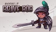 Adventures of Brave Bob
