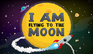 I am Flying To The Moon