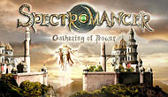 Spectromancer : Gathering Of Power