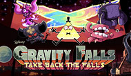 Gravity Falls : Take Back The Falls