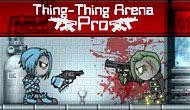 Thing Thing Arena Pro