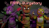 FNAF : Final Purgatory