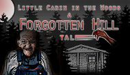 Forgotten Hill : Little Cabin...