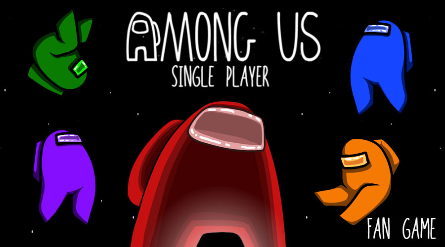 Among Us : Single Player