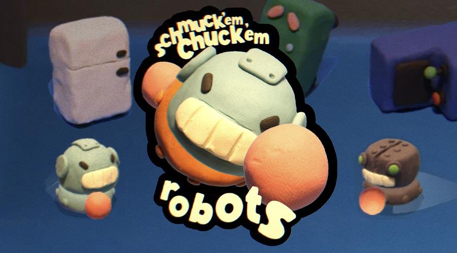 Schmuck'em Chuck'em Robots