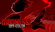 MADNESS Off-Color