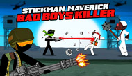 Stickman Maverick : Bad Boys...